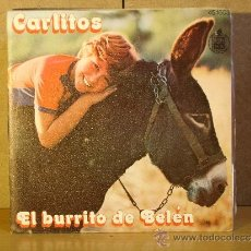 Discos de vinilo: CARLITOS - EL BURRITO DE BELEN / ENSEÑAME A CANTAR - HISPAVOX 45-1603(SN) - 1977. Lote 45088167