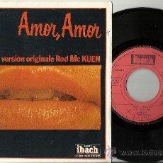 Discos de vinilo: ROD MC KUEN SINGLE AMOR,AMOR FRANCIA 1977. Lote 38828167