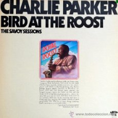 Discos de vinilo: CHARLIE PARKER- BIRD AT THE ROST-THE SAVOY SESSIONS. Lote 38832609