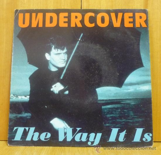 UNDERCOVER - THE WAY IT IS - SINGLE PWL INTERNATIONAL - 4509-92370-7 - ALEMANIA 1993 (Música - Discos - Singles Vinilo - Techno, Trance y House)