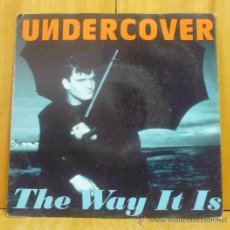 Discos de vinilo: UNDERCOVER - THE WAY IT IS - SINGLE PWL INTERNATIONAL - 4509-92370-7 - ALEMANIA 1993. Lote 38832736