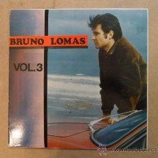 Discos de vinilo: *** BRUNO LOMAS - VOL.3 - HISTORIA MUSCA POP ESPAÑOLA - LP AÑO 1989. Lote 38833258