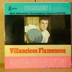 Discos de vinilo: MIGUEL DE LOS REYES - VILLANCICOS FLAMENCOS VOLUMEN 1 - HISPAVOX HH 17-382 - 1966. Lote 38835284