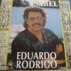 Discos de vinilo: EDUARDO RODRIGO ISABEL. Lote 38844606