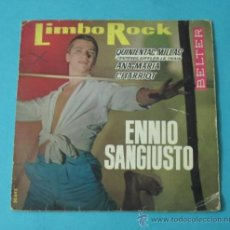 Discos de vinilo: ENNIO SANGIUSTO. LIMBO ROCK. QUINIENTAS MILLAS. ANA-MARIA. CHARRIOT. BELTER. Lote 38850933