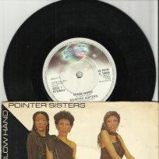 Discos de vinilo: POINTER SISTERS SINGLE SLOW HAND U.K. 1981. Lote 38850949