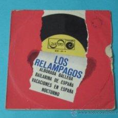 Discos de vinilo: LOS RELAMPAGOS. ALBORADA GALLEGA. BAILARINA DE ESPAÑA. VACACIONES EN ESPAÑA. NOCTURNO. ZAFIRO. Lote 38851056