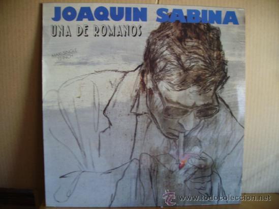 JOAQUIN SABINA --- UNA DE ROMANOS --- MAXI (Música - Discos de Vinilo - Maxi Singles - Solistas Españoles de los 70 a la actualidad)