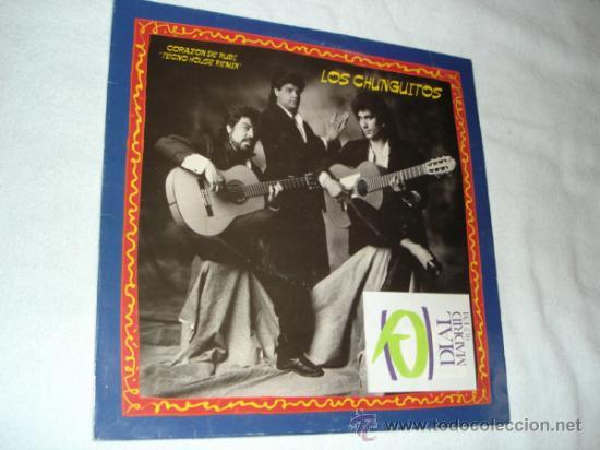 LOS CHUNGUITOS - CORAZON DE RUBI TECNO HOUSE REMIX (Música - Discos - LP Vinilo - Flamenco, Canción española y Cuplé)