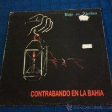 Discos de vinilo: BAJO EN NICOTINA - CONTRABANDO EN LA BAHIA ( MINI LP 1987 ) 80S POP-ROCK. Lote 38862305