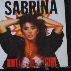 Discos de vinilo: SABRINA. HOT GIRL. BLANCO Y NEGRO 1988. LP. Lote 38876659