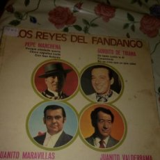 Discos de vinilo: LOS REYES DEL FANDANGO PEPE MARCHENA . GORDITO DE TRIANA- JUANITO MARAVILLA. JUANITO VALDERRAMA C2V. Lote 38877002