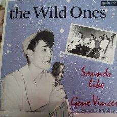 Discos de vinilo: THE WILD ONES SOUNDS LIKE GENE VINCENT. Lote 38877591
