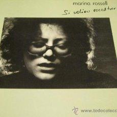 Discos de vinilo: MARINA ROSSELL - SI VOLEU ESCOLTAR - LP - CBS 1977 SPAIN - LETRAS - N MINT. Lote 38886262