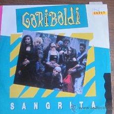 Discos de vinilo: GARIBALDI: SANGRITA / SINGLE VINILO . Lote 38886941