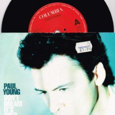 Discos de vinilo: 7' SINGLE PAUL YOUNG - DON'T DREAM IT'S OVER / I NEED SOMEBODY (CBS, UK 1991). Lote 38891868