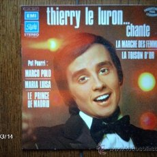 Discos de vinilo: THIERRY LE LURON .... CHANTE - LA MARCHE DES FEMMES . Lote 38927900