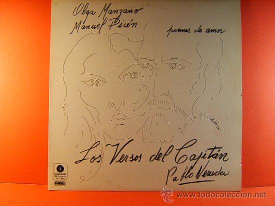 LOS VERSOS DEL CAPITAN - PABLO NERUDA - OLGA MANZANO Y MANUEL PICON - FONOMUSIC GONG - 1984 - LP ... (Música - Discos - LP Vinilo - Cantautores Internacionales)