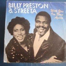 Discos de vinilo: BILLY PRESTON & SYREETA WITH YOU I´M BORN AGAIN. Lote 38897635