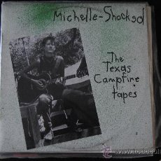 Discos de vinilo: MICHELLE SHOCKED. THE TEXAS CAMPFIRE TAPES. DISTRIBUIDO POR DRO 1986. LP. Lote 38903666
