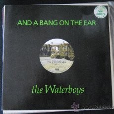 Discos de vinilo: THE WARTERBOYS. AND A BANG ON THE EAR. CRYSALIS 1989. MAXI.. Lote 38903789