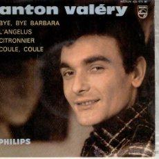 Discos de vinilo: ANTON VALERY - BYE BYE BARBARA - CITRONNIER + 2 - EP FRANCE EX / EX. Lote 38905449
