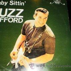 Discos de vinilo: LP - BUZZ CLIFFORD - BABY SITTIN BOW 8420 USA 19611ROCK AND ROLL MUY RARO VG++/NM ESCUCHALO!. Lote 38907633