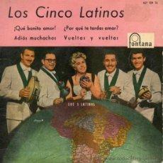 Discos de vinilo: 5 LATINOS, LOS, EP, ¡QUE BONITO AMOR! + 3, AÑO 1960. Lote 38912851