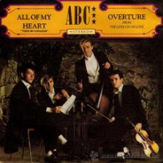 Discos de vinilo: ABC - ALL OF MY HEART / OVERTURE (SINGLE 45 RPM). Lote 38921537