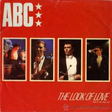 Discos de vinilo: ABC - THE LOOK OF LOVE / THE LOOK OF LOVE (PART 2) (SINGLE 45 RPM). Lote 38921548