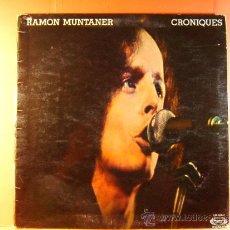 Discos de vinilo: CRONIQUES - RAMON MUNTANER - MOVIE PLAY - FOTOS Y LETRAS EN CATALAN Y CASTELLANO - 1977 - LP ... . Lote 38922258