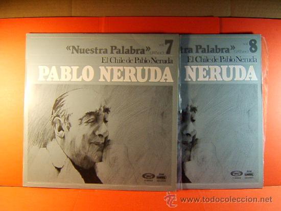 EL CHILE DE PABLO NERUDA - RECITA -1ª Y 2º PARTE COMPLETO - DICAP MOVIE PLAY GONG - 1977 - DOS LP... (Música - Discos - LP Vinilo - Cantautores Internacionales)