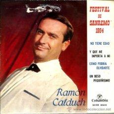 Discos de vinilo: EP RAMON CALDUCH, CON EL CONJUNTO DE RUDY VENTURA : NO TIENE EDAD + 3. Lote 38924940