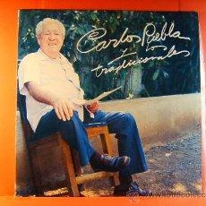 Dischi in vinile: CARLOS PUEBLA Y LOS TRADICIONALES - LA HABANA - CUBA - EGREM PDI AREITO SONIC - 1981/1988 - LP ... . Lote 38927271