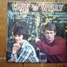 Discos de vinilo: LINE ET WILLY - POURQUOI PAS NON ? +3. Lote 38928044