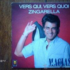 Disques de vinyle: ENRICO MACIAS - VERS QUI, VERS QUOI + ZINGARELLA. Lote 38934558