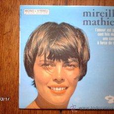 Discos de vinilo: MIREILLE MATHIEU - L´AMOUR EST PASSE + 3. Lote 38956081