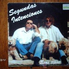Discos de vinilo: SEGUNDAS INTENCIONES - ESOS TIPOS ( MISMA CANCIÓN EN LAS DOS CARAS ) . Lote 38962387