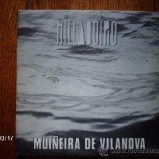 Discos de vinilo: MILLADOIRO - MUIÑEIRA DE VILANOVA + ESTA NOITE HAI UNHA FIA. Lote 38962671