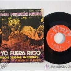 Discos de vinilo: SINGLE - SI YO FUERA RICO - EL VIOLINISTA EN EL TEJADO - EDITADO MOVIE PLAY- 1972 - ESPAÑA. Lote 38935524