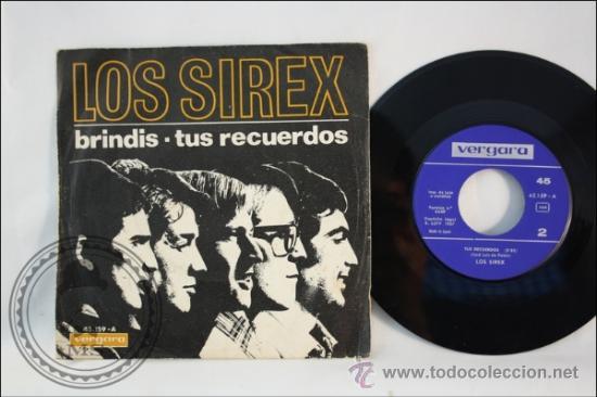 SINGLE - LOS SIREX - TUS RECUERDOS - EDITADO VERGARA - 1967 - ESPAÑA (Música - Discos - Singles Vinilo - Grupos Españoles 50 y 60)
