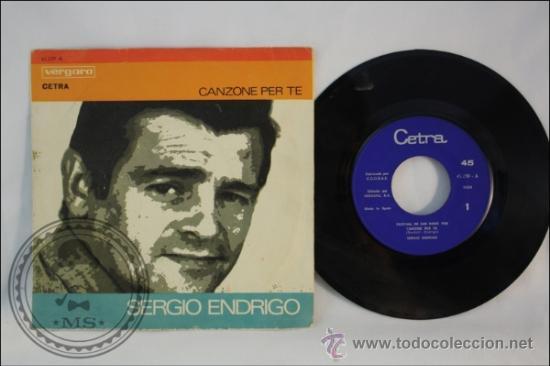 SINGLE - SERGIO ENDRIGO - CANZONE PER TE - EDITADO VERGARA - 1968 - ESPAÑA (Música - Discos - Singles Vinilo - Solistas Españoles de los 50 y 60)