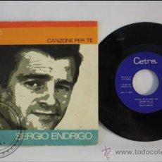 Discos de vinilo: SINGLE - SERGIO ENDRIGO - CANZONE PER TE - EDITADO VERGARA - 1968 - ESPAÑA. Lote 38936279
