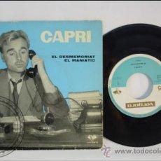 Discos de vinilo: SINGLE - CAPRI - EL DESMEMORIAT - EDITADO VERGARA - 1961 - ESPAÑA. Lote 38936404