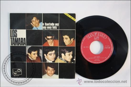 SINGLE - LOS TAMARA - A SANTIAGO VOY - EDITADO VERGARA - 1967 - ESPAÑA (Música - Discos - Singles Vinilo - Grupos Españoles 50 y 60)