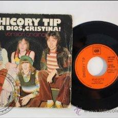 Discos de vinilo: CHICORY TIP - POR DIOS CRISTINA - EDITADO CBS - 1973 - ESPAÑA. Lote 38937903