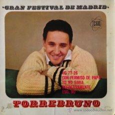 Discos de vinilo: TORREBRUNO- GRAN FESTIVAL DE MADRID 1963-RARO. Lote 38938130