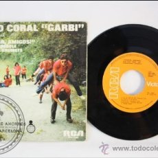 Discos de vinilo: GRUPO CORAL GARBI - A CANTAR AMIGOS - EDITADO RCA - 1975 - ESPAÑA. Lote 38939645