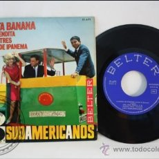 Discos de vinilo: LOS SUDAMERICANOS - JUANITA BANANA - EDITADO BELTER - 1966 - ESPAÑA. Lote 38940084