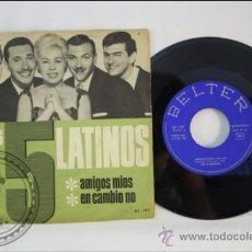 Discos de vinilo: LOS 5 LATINOS - AMIGOS MIOS - EDITADO BELTER - 1965 - ESPAÑA. Lote 38940110